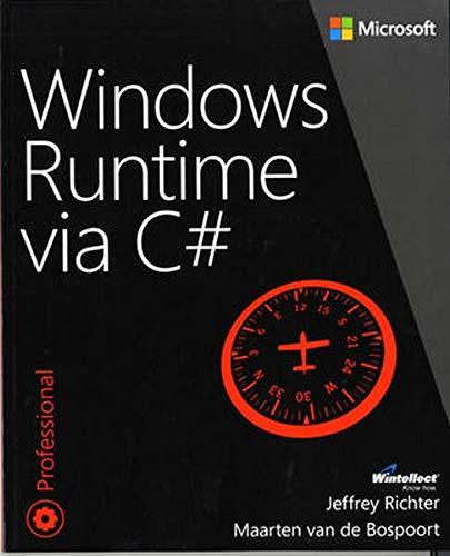 9780735679276: Windows Runtime via C#