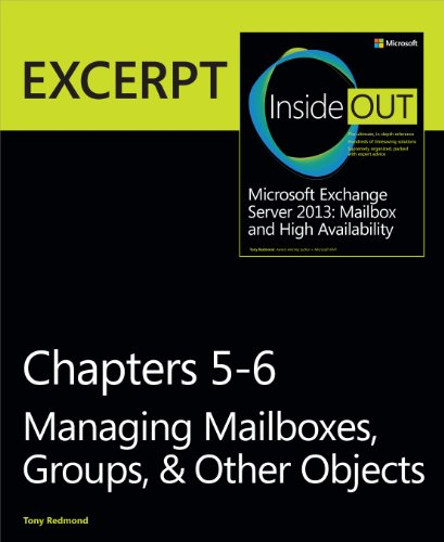 9780735680715: Managing Mailboxes, Groups, & Other Objects: EXCERPT from Microsoft Exchange Server 2013 Inside Out (Inside Out (Microsoft))