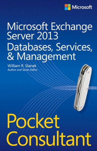 9780735681750: Microsoft Exchange Server 2013 Pocket Consultant Databases, Services, & Management