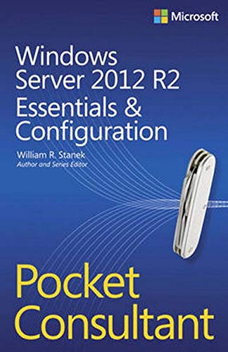 9780735682573: Windows Server 2012 R2 Pocket Consultant Volume 1: Essentials & Configuration