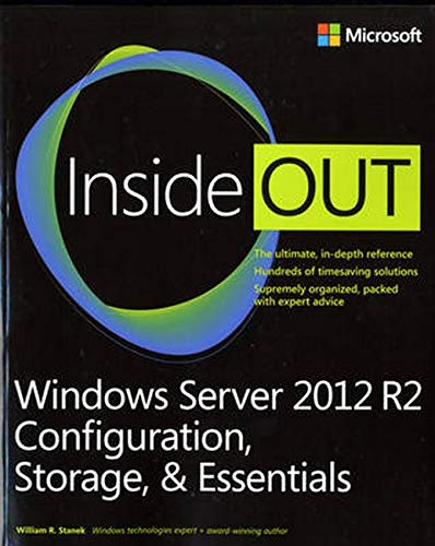 9780735682672: Windows Server 2012 R2 Inside Out Volume 1: Configuration, Storage, & Essentials