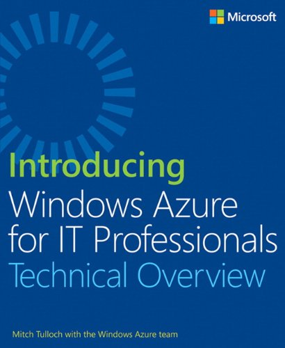 9780735682887: Introducing Windows Azure for IT Professionals (Introducing (Microsoft))