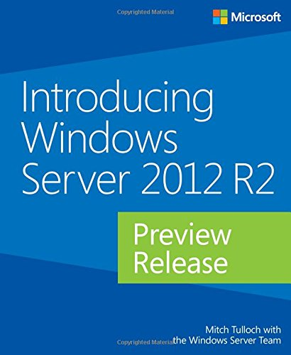 9780735682931: Introducing Windows Server 2012 R2 Preview Release