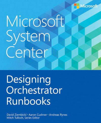 9780735682986: Microsoft System Center Designing Orchestrator Runbooks (Introducing)