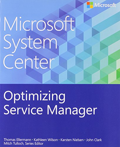 9780735683129: Microsoft System Center: Optimizing Service Manager (Introducing)