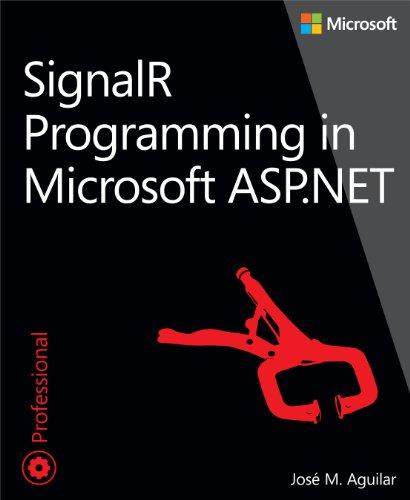 9780735683884: SignalR Programming in Microsoft ASP.NET (Developer Reference)