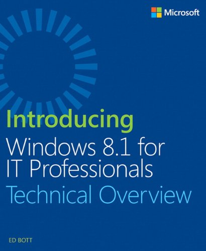 9780735684270: Introducing Windows 8.1 For IT Professionals