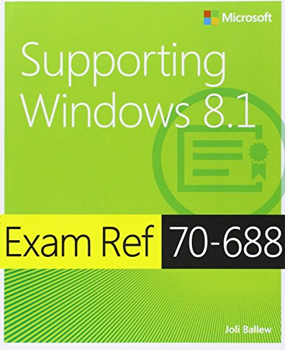 9780735684737: Exam Ref 70-688: Supporting Windows 8.1