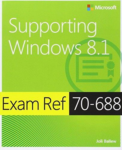 9780735684737: Exam Ref 70-688: Supporting Windows 8.1