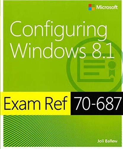 9780735684775: Exam Ref 70-687 Configuring Windows 8.1 (MCSA)