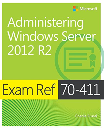9780735684799: Exam Ref 70-411: Administering Windows Server 2012 R2