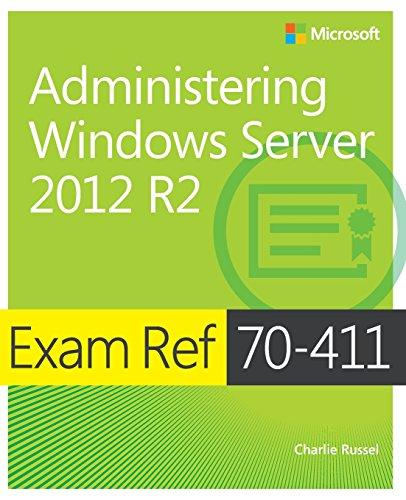 9780735684799: Exam Ref 70-411 Administering Windows Server 2012 R2 (MCSA)