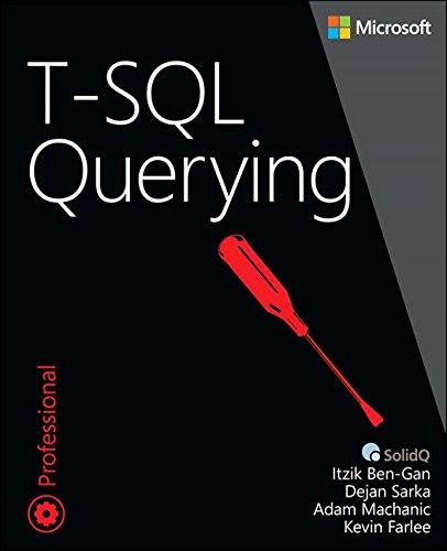 9780735685048: T-SQL Querying (Developer Reference)