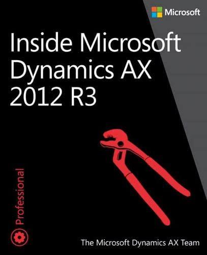 9780735685109: Inside Microsoft Dynamics AX 2012 R3