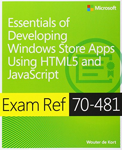 9780735685291: Exam Ref 70-481: Essentials of Developing Windows Store Apps Using HTML5 and JavaScript