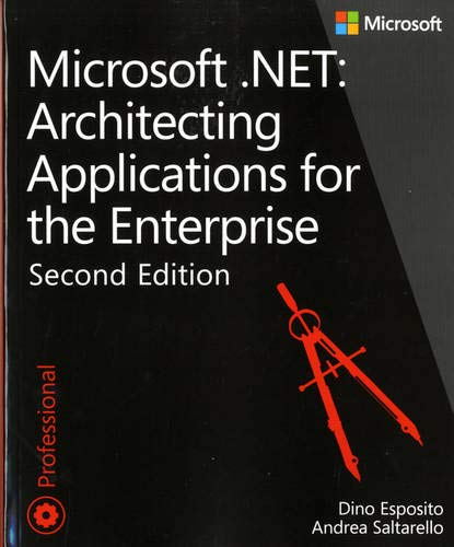 9780735685352: Microsoft .NET: Architecting Applications for the Enterprise