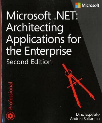 9780735685352: Microsoft .NET - Architecting Applications for the Enterprise (2nd Edition) (Developer Reference)