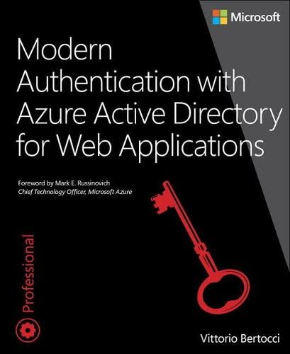 9780735696945: Modern Authentication with Azure Active Directory for Web Applications (Developer Reference)