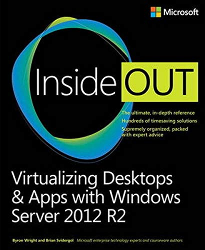 9780735697218: Virtualizing Desktops & Apps With Windows Server 2012 R2 Inside Out