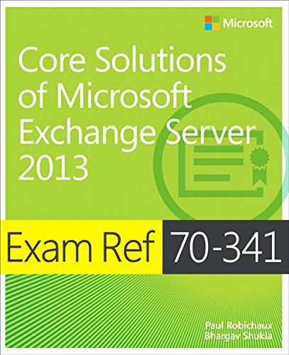 9780735697249: Exam Ref 70-341 Core Solutions of Microsoft Exchange Server 2013 (MCSE)
