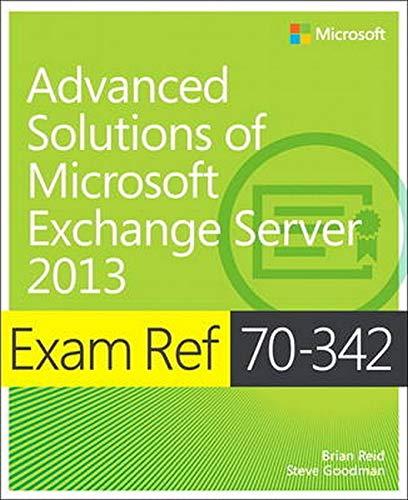 9780735697416: Exam Ref 70-342 Advanced Solutions of Microsoft Exchange Server 2013 (MCSE)