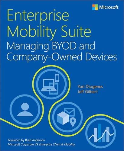 9780735698406: Enterprise Mobility Suite Managing BYOD and Company-Owned Devices (IT Best Practices - Microsoft Press)