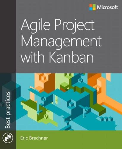 9780735698956: Agile Project Management with Kanban (Best Practices)