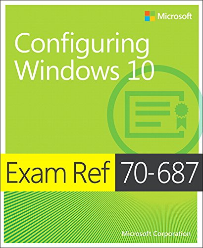 9780735699366: Exam REF 70-687 Configuring Windows 10