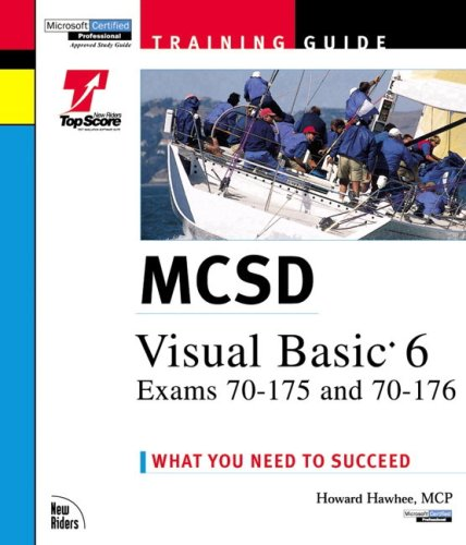 9780735700024: McSd Visual Basic 6 Exams: Exams 70-175 and 70-176 Training Guide