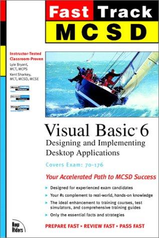 9780735700192: Fast Track McSd: Visual Basic 6 Exam 70-176