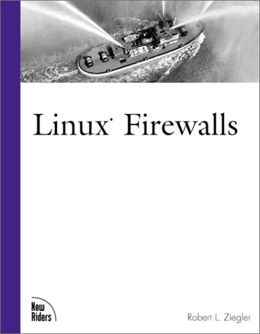 9780735709003: Linux Firewalls (New Riders Professional Library)