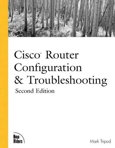 9780735709997: Cisco Router Configuration and Troubleshooting (2nd Edition)