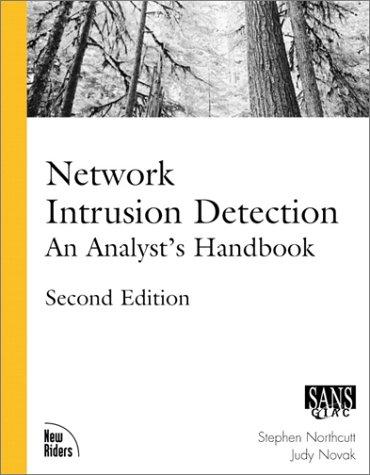 9780735710085: Network Intrusion Detection: An Analyst's Handbook (2nd Edition)