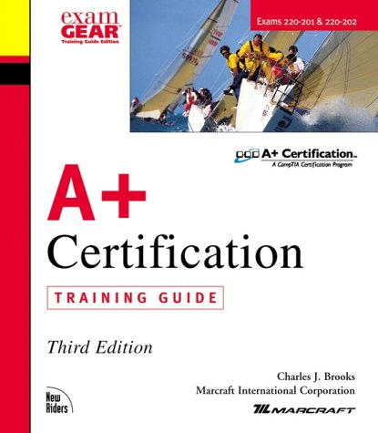 9780735710887: A+ Certification Training Guide (3rd Edition)