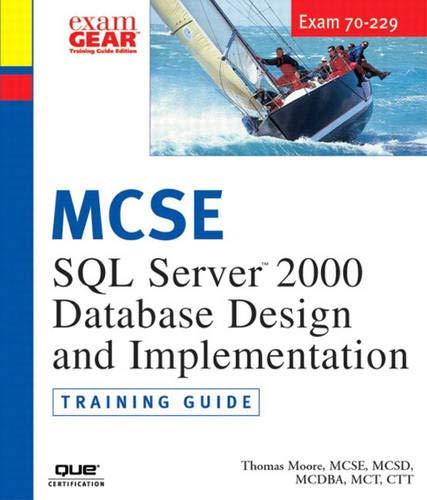 9780735711297: MCAD/MCSD/MCSE Training Guide (70-229): SQL Server 2000 Database Design and Implementation