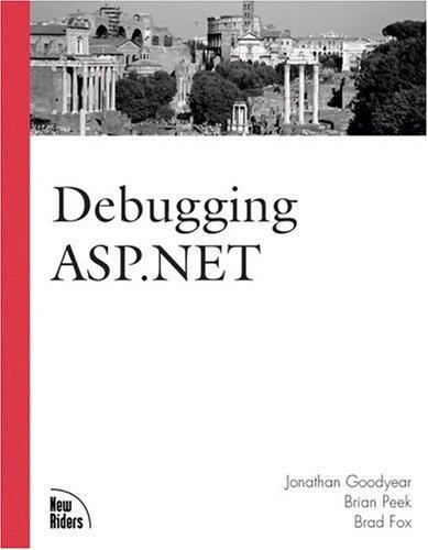 9780735711419: Debugging ASP.NET