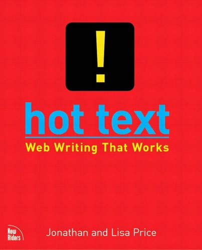 9780735711518: Hot Text: Web Writing That Works