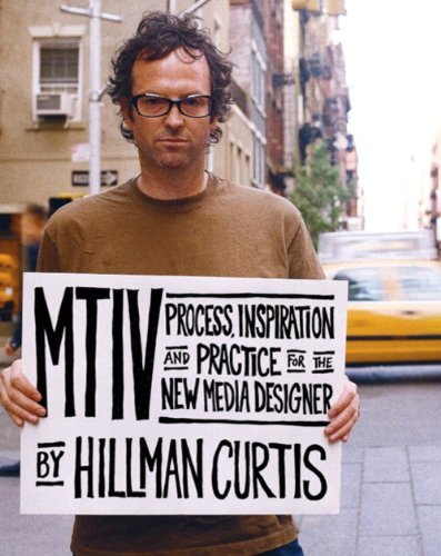 9780735711655: MTIV: Process, Inspiration and Practice for the New Media Designer (Voices (New Riders))