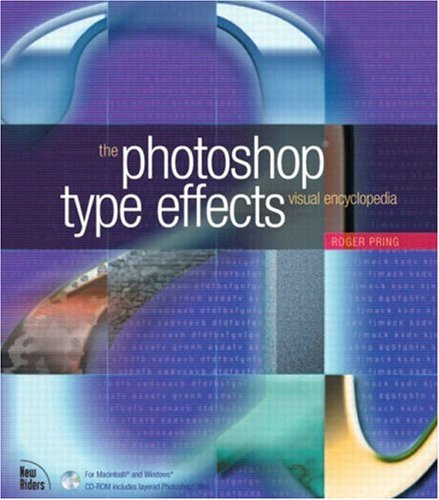 9780735711907: Photoshop Type Effects Visual Encyclopedia