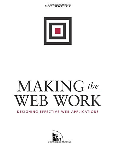 9780735711969: Making the Web Work: Designing Effective Web Applications