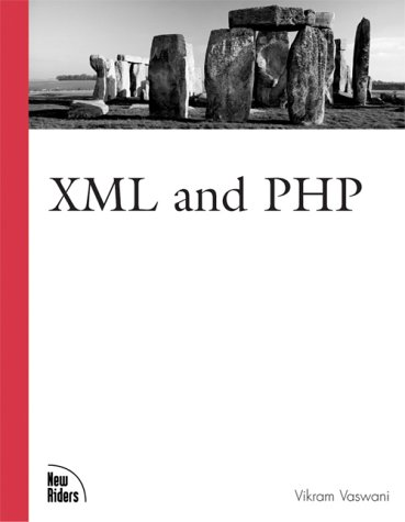 XML and PHP (0735712271) by Vikram Vaswani