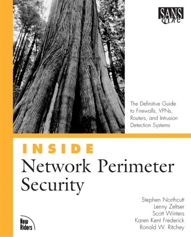 9780735712324: Inside Network Perimeter Security: The Definitive Guide to Firewalls, VPNs, Routers, and Intrusion Detection Systems (Inside (New Riders))