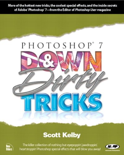 9780735712379: Photoshop 7 Down and Dirty Tricks