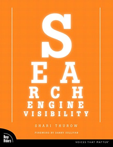9780735712560: Search Engine Visibility (Voices That Matter)