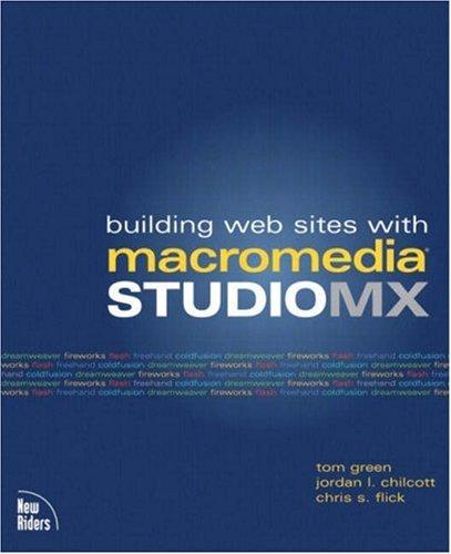 9780735712720: Building Web Sites with Macromedia Studio MX