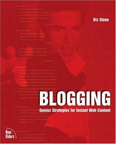 9780735712997: Blogging: Genius Strategies for Instant Web Content (Voices (New Riders))