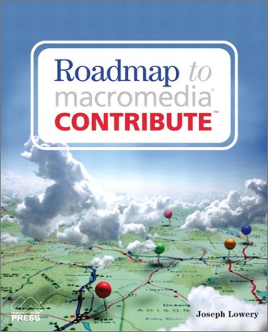 9780735713499: Roadmap to Macromedia Contribute