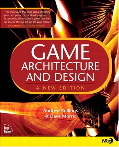 9780735713635: Game Architecture and Design: A New Edition