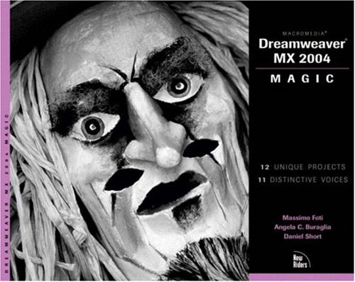 9780735713789: Macromedia Dreamweaver MX 2004 Magic (Magic (New Riders))