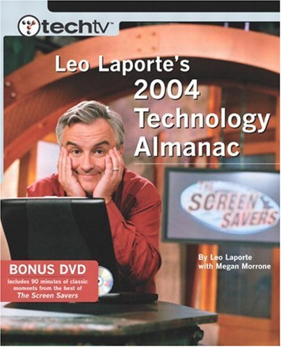 9780735714045: TechTV Leo Laporte's 2004 Technology Almanac: Barnes and Noble